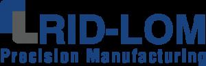RID-LOM Precision Manufacturing