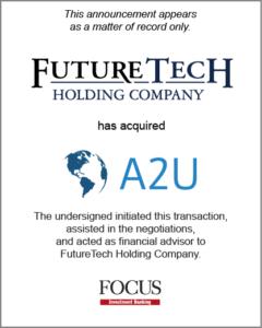FutureTech Holding Company has acquired A2U