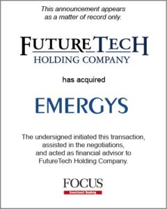 FutureTech Holding Company has acquired Emergys LLC
